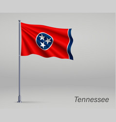 Waving flag tennessee - state united states vector