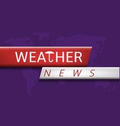 Weather news vector