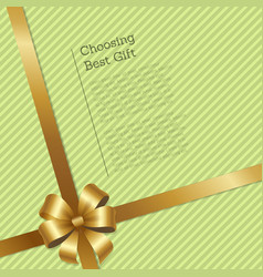 Choosing best gift striped card with gold ribbon vector