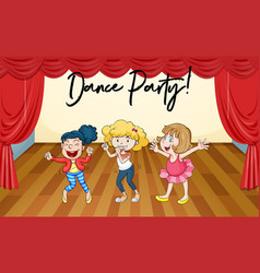 Happy girls dance on stage vector