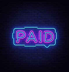 Paid neon sign design template neon vector