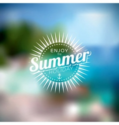 summer holiday on blurred background vector image