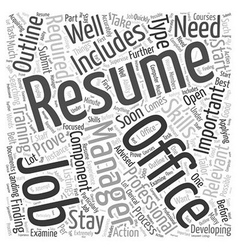 Developing Resumes for Office Management Jobs Word vector