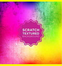 abstract grunge background with rainbow scratched vector image