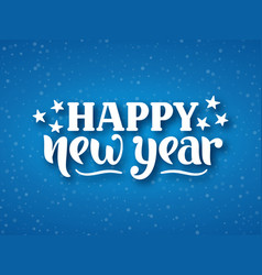happy new year greeting hand drawn lettering vector image