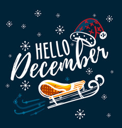 hello december hand written quote with sleigh and vector image