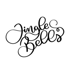 jingle bells black handwriting calligraphic vector image
