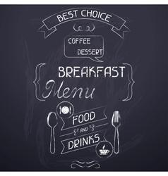 Breakfast on the restaurant menu chalkboard vector image