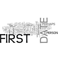 advice for the big first date text word cloud vector image