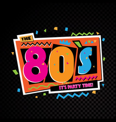 party time the 80s style label vector image