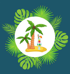 tropical island exotic cocktail under palm trees vector image