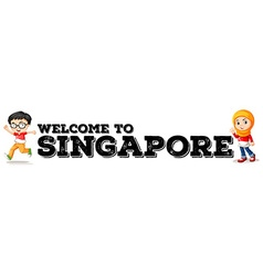 Welcome to Singapore poster vector