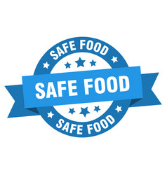 safe food ribbon safe food round blue sign safe vector image