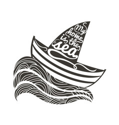 hand drawn typography sea poster with boat vector image