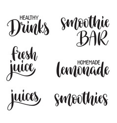 healthy drinks lettering set vector image