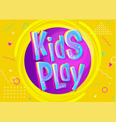kids play in cartoon style vector image