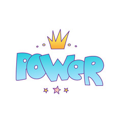 word power with crown and stars isolated on white vector image