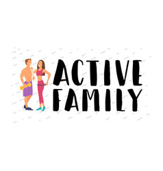 Fitness young energetic family involved in sports vector