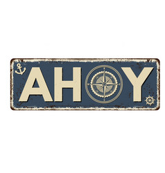 Ahoy vintage rusty metal sign vector