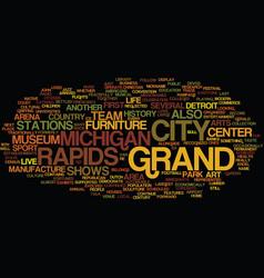 Grand rapids michigan text background word cloud vector