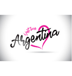 Argentina i just love word text with handwritten vector