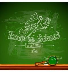 Back to school chalk-writing on blackboard vector image