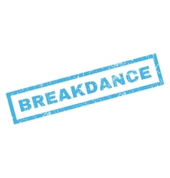 Breakdance Rubber Stamp vector