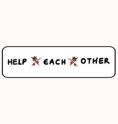 Corona virus crisis help each other banner stay vector