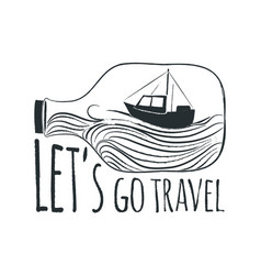 hand drawn typography sea poster with ship vector image