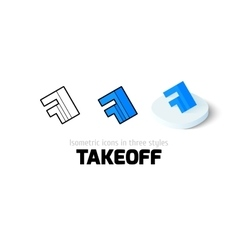 Takeoff icon in different style vector