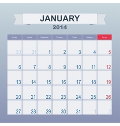 Calendar to schedule monthly January 2014 vector image