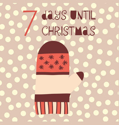 7 days until christmas mitten vector image