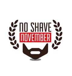no shave november prostate cancer awarenes vector image