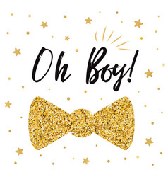 oh boy cute bashower with gold stars bow tie vector image