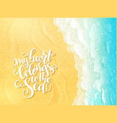 hand lettering summer inspirational label vector image
