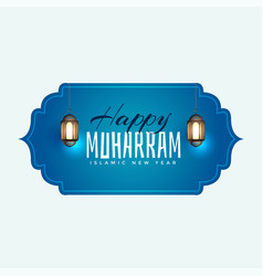 Happy muharram islamic background with hanging vector
