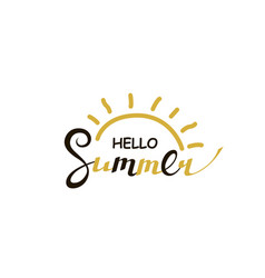 hello summer lettering with sun vector image