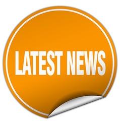 Latest news round orange sticker isolated on white vector