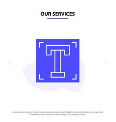 Our services designer font path program text vector