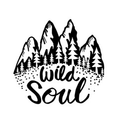 Creative hand drawn lettering wild soul vector