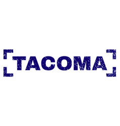Grunge textured tacoma stamp seal between corners vector