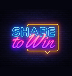 Share to win neon text design template vector