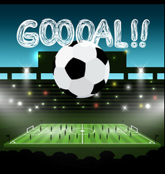 soccer ball on football stadium with goooal title vector image