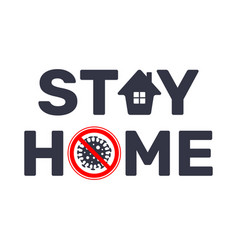 Stay at home slogan with house and stop sign virus vector