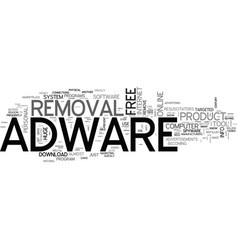 Adware removal an honest review text word cloud vector