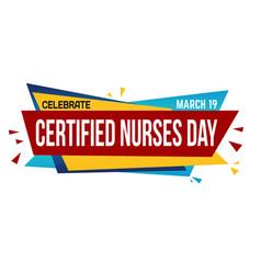 certified nurses day banner design vector image