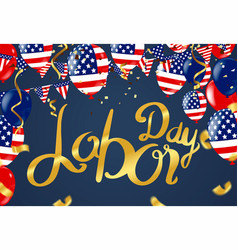 labor day greeting or invitation card national vector image