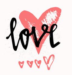 love stylish brush lettering hand drawn design vector image