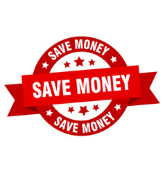 save money ribbon save money round red sign save vector image