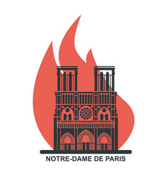 notre dame de paris cathedral on fire flat vector image